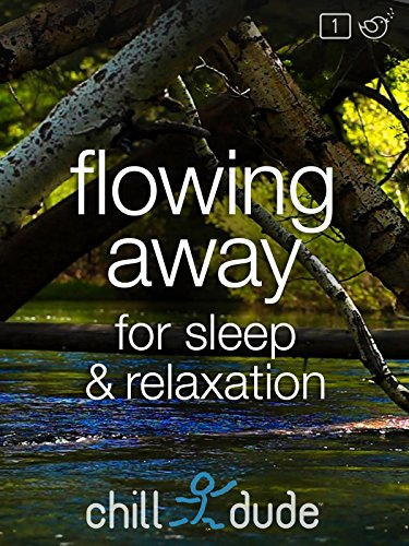 Flowing Away for Sleep & Relaxation