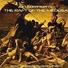 Jon Sorensen's the Raft of the Medusa