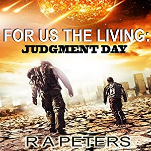 For Us the Living: Judgment Day Audiobook