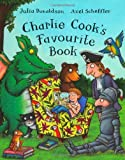 Charlie Cook's Favourite Book Julia Donaldson