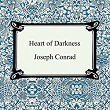 Heart of Darkness (       UNABRIDGED) by Joseph Conrad Narrated by Ian Hadley