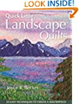 Quick Little Landscape Quilts: 24 Eas...