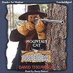 Mountain Cat: Wilderness Series, Book 18 | David Thompson