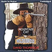 Mountain Cat: Wilderness Series, Book 18 | David Thompson