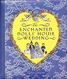 Enchanted Dolls' House Wedding