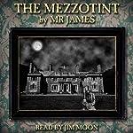 The Mezzotint   M. R. James