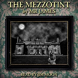 The Mezzotint | [M. R. James]