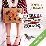 Cherche jeune femme avisée | Sophie Jomain