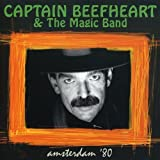 Amsterdam '80 by Captain Beefheart (2006-05-02)