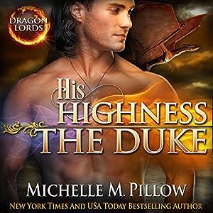 His Highness The Duke Audiobook