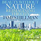 Beauty Without Nature: Re-imagining the City Vortrag von James Hillman Gesprochen von: James Hillman