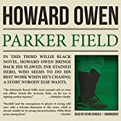 Parker Field: A Willie Black Mystery, Book 3 | Howard Owen