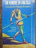 img - for Un Hombre.una Isla.cronicas.ensayos Y Obsesiones. book / textbook / text book