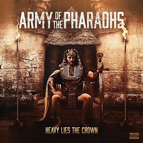 Army Of The Pharaohs-Heavy Lies The Crown-2014-H3X Download