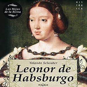 Leonor de Habsburgo Audiobook