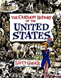 Cartoon History of the United States (Cartoon History of the Modern World) (0062730983) by Gonick, Larry