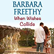 When Wishes Collide: Wish Series | Barbara Freethy