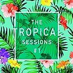 The Tropical Sessions, Vol. 1 [Vinyl LP]
