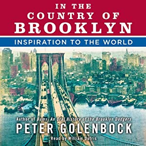 In the Country of Brooklyn: Inspiration to the World | [Peter Golenbock]