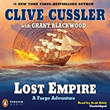 Lost Empire Audiobook by Clive Cussler Narrated by Scott Brick