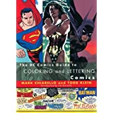DC Comics Guide to Coloring and Lettering Comics ~ Todd Klein