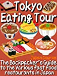 Tokyo Eating Tour: The Backpacker's G...