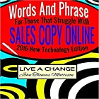 Words and Phrases for Those That Struggle with Sales Copy Online Hörbuch von  Live A Change Gesprochen von: Matt Kennedy