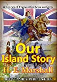 Our Island Story, A History of England for Boys and Girls(Illustrated)