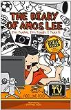 Diary of Amos Lee 3: I'm Twelve, I'm Tough, I Tweet!