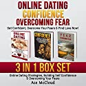 Online Dating: Get Confident, Overcome Your Fears, & Find Love Now! Audiobook by Ace McCloud Narrated by Joshua Mackey