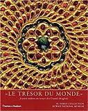 echange, troc Manuel Keene, Salam Kaoukji - Le trésor du monde : Joyaux indiens au temps des Grands Moghols