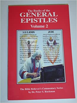The Book Of The General Epistles Vol 2 Bible Believers