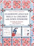 Classroom Language Skls/Children With Ds