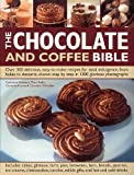 img - for Chocolate and Coffee Bible Cookbook - 300 Recipes! book / textbook / text book