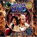 Doctor Who - Circular Time (Big Finish)