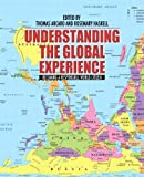 img - for Understanding the Global Experience: Becoming a Responsible World Citizen book / textbook / text book