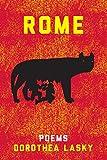 "Dorothea Lasky, ""Rome"" (Liveright, 2014)"