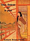 img - for Deux Ombres sur le Pont (French Edition) book / textbook / text book