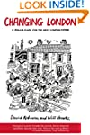 Changing London: A Rough Guide for th...