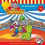Benjamin als Zirkusclown (Benjamin Blümchen 45) | Elfie Donnelly