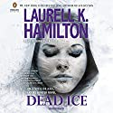 Dead Ice Audiobook by Laurell K. Hamilton Narrated by Kimberly Alexis