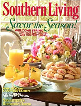 Southern living april 2011 easy recipes and fun party Southern living garden book