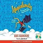 Magicalamity   Kate Saunders