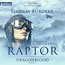 Raptor: Dragon Blood, Book 6 Audiobook by Lindsay Buroker Narrated by Caitlin Davies