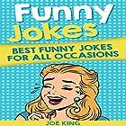Funny Jokes: Best Funny Jokes for All Occasions Hörbuch von Joe King Gesprochen von: Michael Hatak
