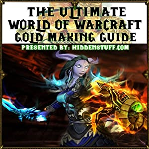 World of Warcraft Epic Gold Making Guide Audiobook