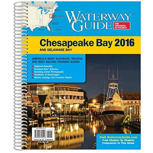 Waterway Guide 2016 Chesapeake Bay (Waterway Guide. Chesapeake Bay Edition)