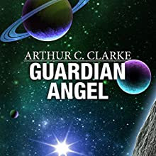 Guardian Angel Audiobook by Arthur C. Clarke Narrated by Ralph Lister