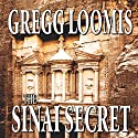 The Sinai Secret: A Lang Reilly Thriller, Book 3 (       UNABRIDGED) by Gregg Loomis Narrated by Tim Campbell