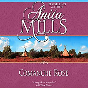 Comanche Rose Audiobook